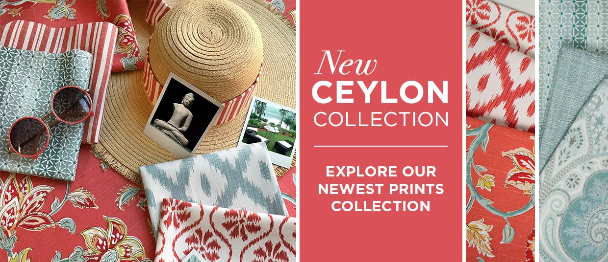 New Ceylon Collection - Explore Our Newest Prints Collection