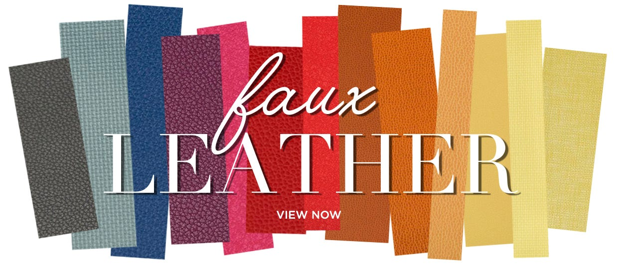 Faux Leather - View Now